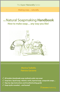 The Natural Soapmaking Hand Book - Australian Authors